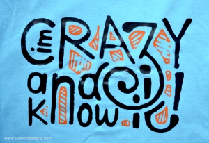 Im-crazy-and-I-know-it-tshirt_Junoon-Designs
